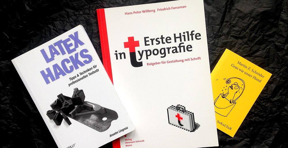 """Die Gewinne – 1. """"LaTeX Hacks"""", 2. """"Erste Hilfe in Typografie"""", 3. """"Grau wie unser Hund"""""""